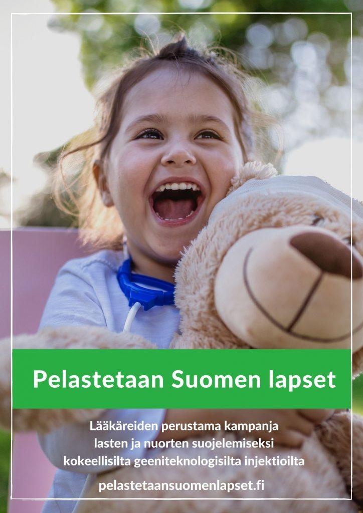 Pelastetaan Suomen lapset. Lääkäreiden perustama kampanja lasten ja nuorten suojelemiseksi kokeellisilta geeniteknologisilta injektioilta.